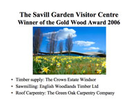 The Savill Garden Visitor Centre - a presentation by Andrew Holloway and Steve Corbett
