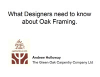 What Designers Need to Know About Oak Framing by Andrew Holloway